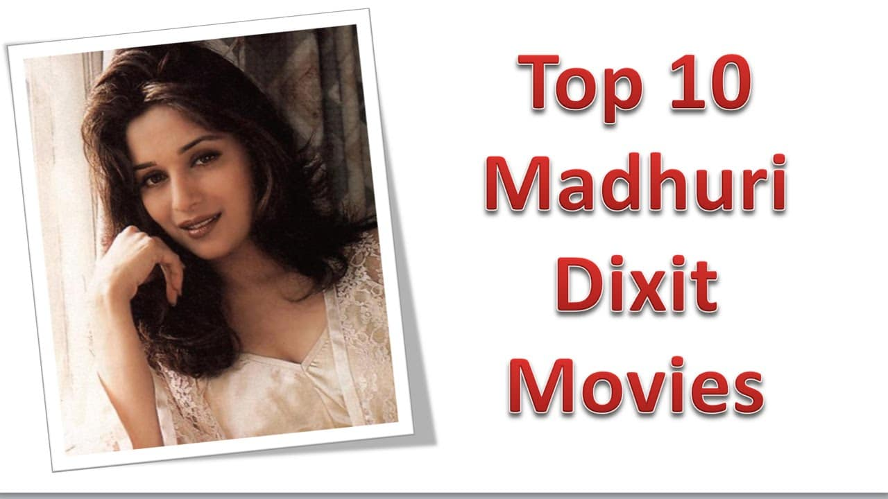 Madhuri Dixit Nene top 10 movies