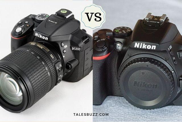 Nikon D5300 Against Nikon D5600