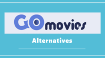 Best Alternatives to GoMovies Website to Watch Movies Online Free 2019