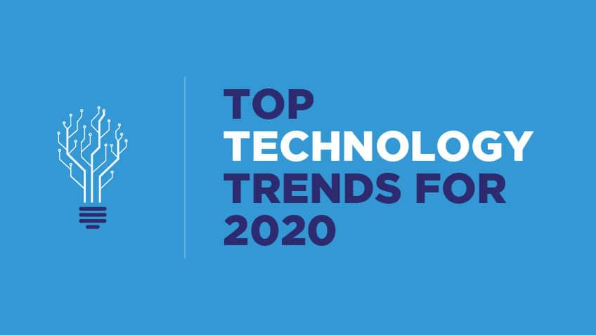 Technology Trends for 2020 - Expect the Unexpected in New Year