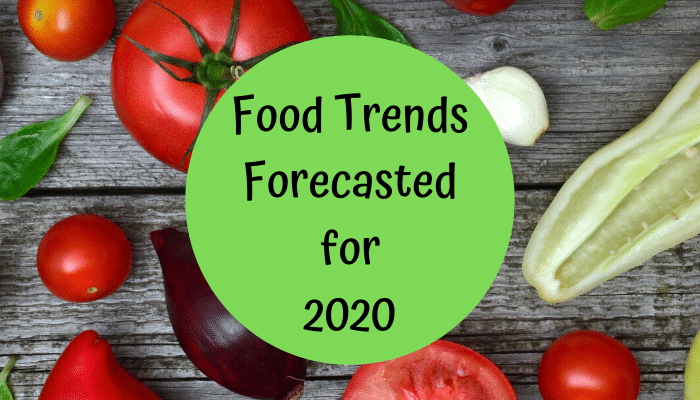 Top 10 Food Trends For 2020 New Year