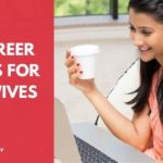 Best Career Options For Housewives In 2020